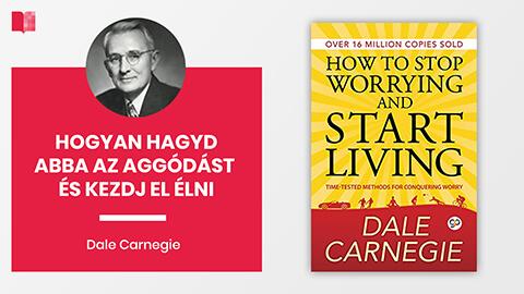 Hogyan hagyd abba az aggódást és kezdj el élni