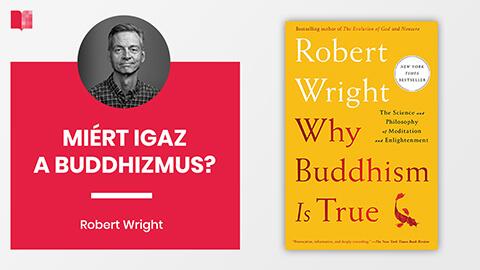 Miért igaz a buddhizmus?